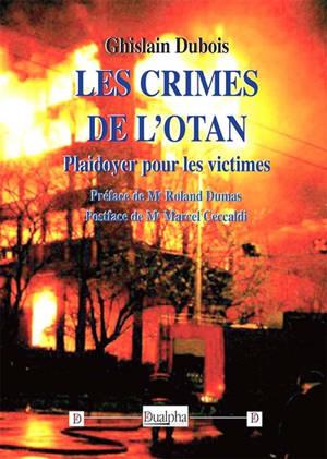 Les crimes de l'Otan : plaidoyer pour les victimes