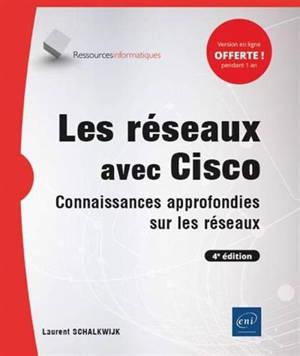 Les réseaux avec Cisco : connaissances approfondies sur les réseaux