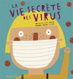 La vie secrète des virus