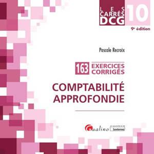 Comptabilité approfondie : 163 exercices corrigés : DCG 10, 2020-2021