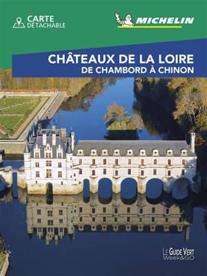 Châteaux de la Loire : de Chambord à Chinon