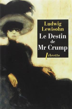 Le destin de Mr Crump