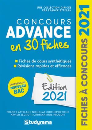 Concours Advance 2021 en 30 fiches : méthodes, savoir-faire, astuces