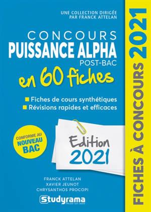 Concours Puissance Alpha post-bac en 60 fiches : conforme au nouveau bac : édition 2021