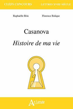 Casanova, Histoire de ma vie