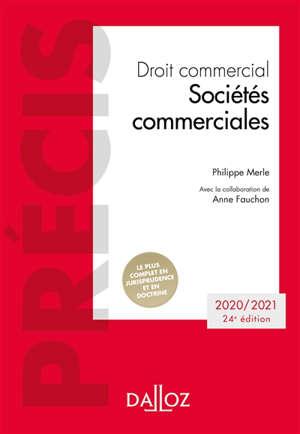 Droit commercial : sociétés commerciales : 2020-2021