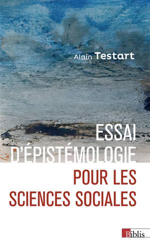 Essai d'épistémologie pour les sciences sociales