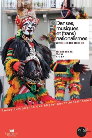 Revue européenne des migrations internationales-REMI. n° 35-3&4, Danses, musiques et (trans)nationalismes
