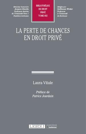 La perte de chances en droit privé