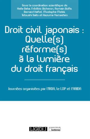 Droit civil japonais : quelle(s) réforme(s) à la lumière du droit français