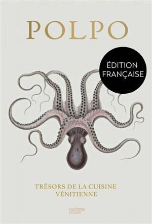 Polpo : trésors de la cuisine vénitienne