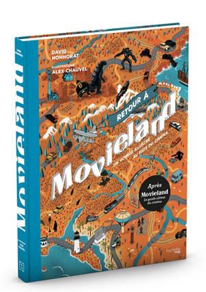 Retour à Movieland : un voyage illustré au pays du cinéma