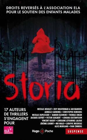Storia : 17 auteurs de thrillers s'engagent pour ELA, Association européenne contre les leucodystrophies