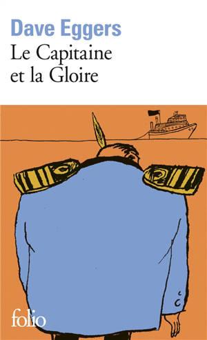 Le capitaine et la Gloire
