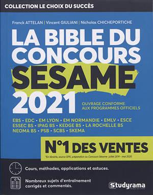 La bible du concours Sésame 2021 : cours, méthodes, applications et astuces, sujets d'annales corrigées et commentées