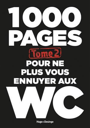 1.000 pages pour ne plus vous ennuyer aux W.C.. Volume 2