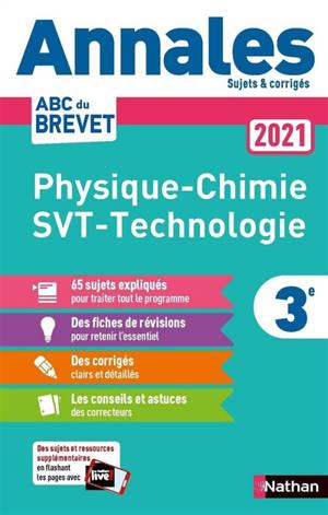 Physique chimie, SVT, technologie 3e : annales 2021