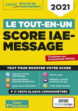 Score IAE-Message : le tout-en-un : 2021