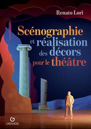 Scénographie et réalisation des décors pour le théâtre
