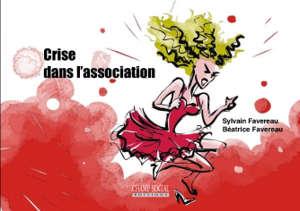 Crise dans l'association