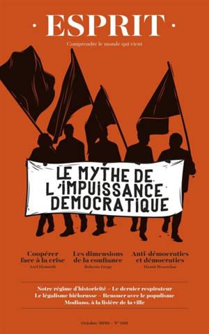 Esprit. n° 468, Le mythe de l'impuissance démocratique
