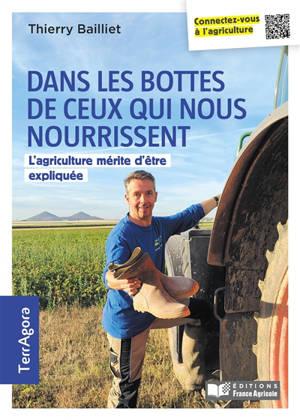 Dans les bottes de ceux qui nous nourrissent : l'agriculture mérite d'être expliquée