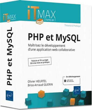 PHP et MySQL : maîtrisez le développement d'une application web collaborative