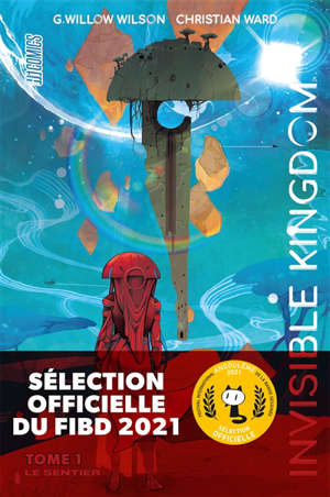 Invisible kingdom. Volume 1, Le sentier