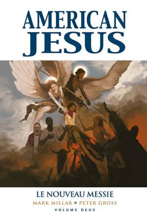American Jesus. Volume 2, Le nouveau Messie