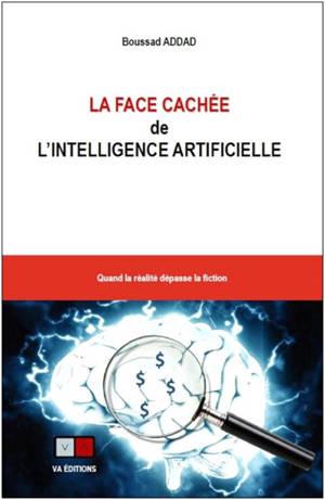 La face cachée de l'intelligence artificielle : quand la réalité dépasse la fiction