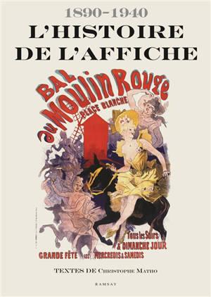 L'histoire de l'affiche : 1890-1940