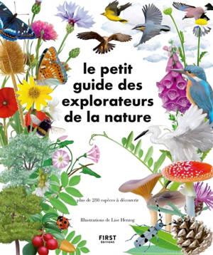 Le petit guide des observateurs de la nature : plus de 280 espèces à découvrir