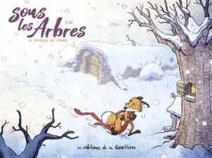 Sous les arbres, Le frisson de l'hiver