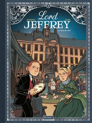 Lord Jeffrey. Volume 2, La nuit du cerf