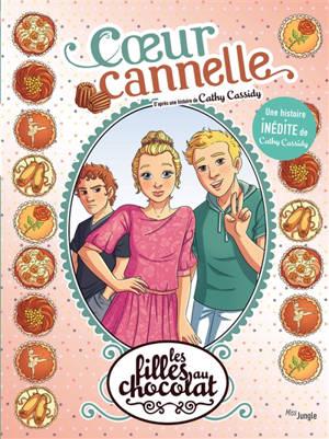 Les filles au chocolat. Volume 12, Coeur cannelle