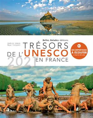 Trésors de l'Unesco en France : 2021