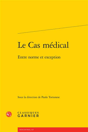 Le cas médical : entre norme et exception