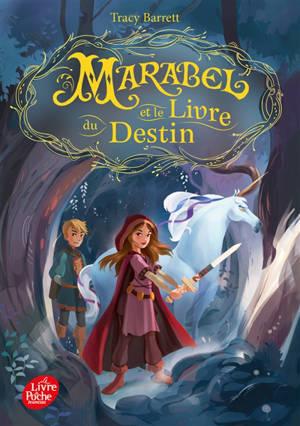 Marabel. Volume 1, Marabel et le Livre du destin