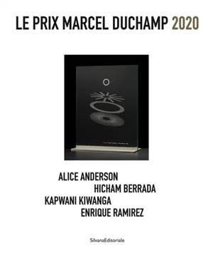 Le prix Marcel Duchamp 2020 : Alice Anderson, Hicham Berrada, Kapwani Kiwanga, Enrique Ramirez : exposition, Paris, Centre national d'art et de culture Georges Pompidou, du 19 octobre 2020 au 4 janvier 2021