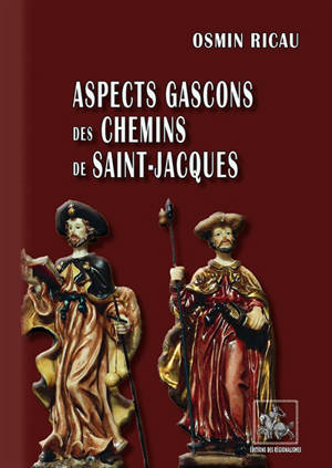 Aspects gascons des chemins de Saint-Jacques