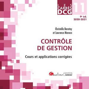 Contrôle de gestion : cours et applications corrigées : DCG 11, 2020-2021