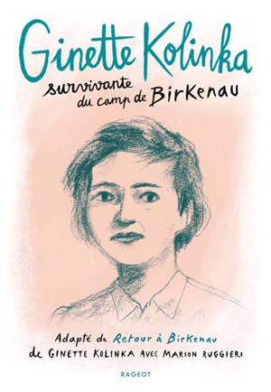 Ginette Kolinka : survivante du camp de Birkenau
