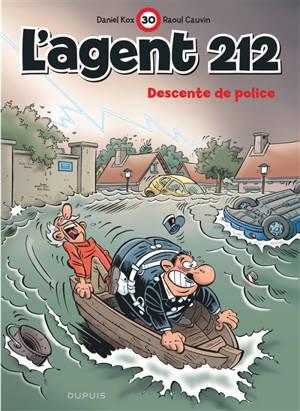 L'agent 212. Volume 30, Descente de police