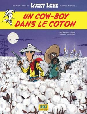 Les aventures de Lucky Luke d'après Morris. Volume 9, Un cow-boy dans le coton
