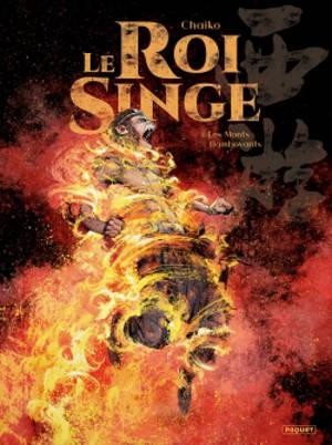 Le roi singe. Volume 4, Les monts flamboyants