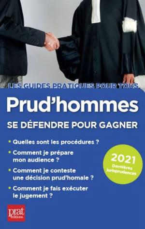 Prud'hommes : se défendre pour gagner : 2021