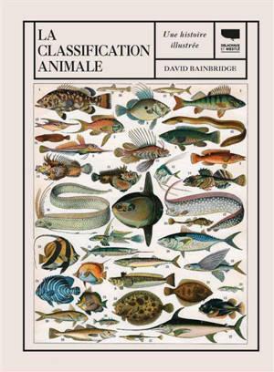 La classification animale : une histoire illustrée