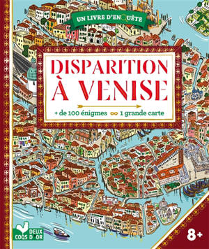 Disparition à Venise : + de 100 énigmes, 1 grande carte