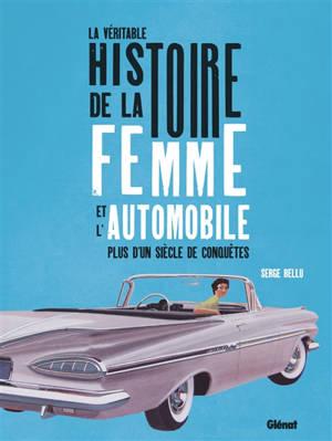 La véritable histoire de la femme et l'automobile : plus d'un siècle de conquêtes
