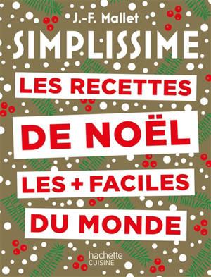 Simplissime : les recettes de Noël les + faciles du monde